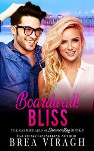 Boardwalk Bliss - The Carmichaels of Cinnamon Bay - Book 4