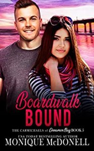 Boardwalk Bound - The Carmichaels of Cinnamon Bay - Book 5