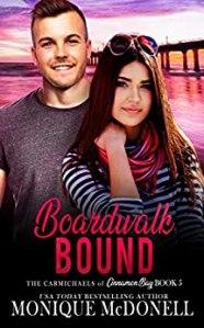 Boardwalk Bound - The Carmichaels of Cinnamon Bay - Book 5