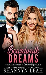 Boardwalk Dreams - The Carmichaels of Cinnamon Bay - Book 2