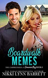 Boardwalk Memes - The Carmichaels of Cinnamon Bay - Book 6