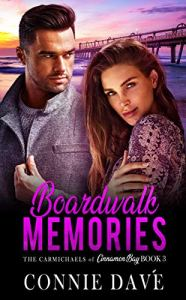 Boardwalk Memories - The Carmichaels of Cinnamon Bay - Book 3